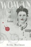 Woman of Ill Fame by Erika Mailman