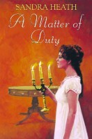 A Matter Of Duty by Sandra Heath