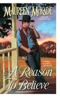 A Reason To Believe by Maureen McKade