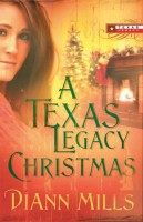 A Texas Legacy Christmas by Diann Mills
