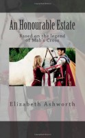 An Honourable Estate by Elizabeth Ashworth