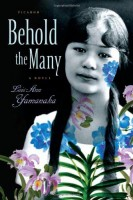 Behold the Many by Lois Ann Yamanaka