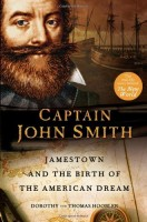 Captain John Smith : Jamestown and the Birth of the American Dream  by Dorothy and Thomas Hoobler