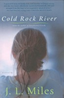 Cold Rock River by J.L. Miles