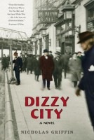 Dizzy City by Nicholas Griffin