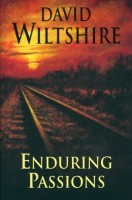 Enduring Passions by David Wiltshire