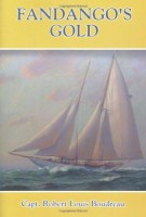 Fandango's Gold by Captain Robert Louis Boudreau