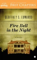 Fire Bell in the Night by Geoffrey S. Edwards