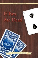If Two are Dead by Jonathan Carriel