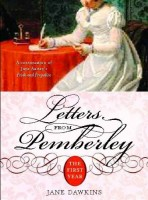 Letters From Pemberley: The First Year by Jane Dawkins