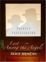 Lost Among the Angels  by Alice Duncan