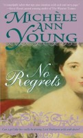 No Regrets by Michèle Ann Young