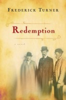 Redemption by Frederick Turner