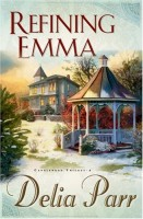 Refining Emma by Delia Parr