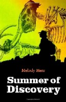Summer of Discovery  by Melody Herr