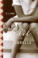 The Girl from Charnelle by K. L. Cook