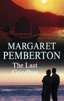 The Last Goodbye by Margaret Pemberton