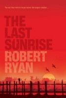 The Last Sunrise  by Robert Ryan