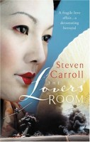 The Lovers' Room by Steven Carroll