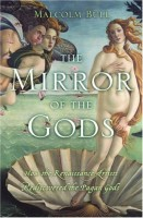 The Mirror of the Gods : Classical Mythology in Renaissance Art  by Malcolm Bull