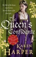 The Queen's Confidante by Karen Harper
