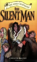 The Silent Man  by Cherith Baldry