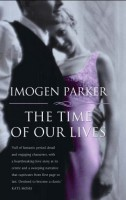 The Time of Our Lives  by Imogen Parker