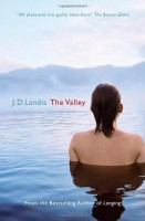 The Valley  by J.D. Landis