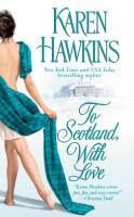 To Scotland With Love by Karen Hawkins