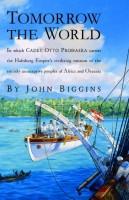 Tomorrow The World by John Biggins