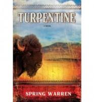 Turpentine by Spring Warren