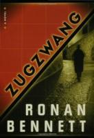 Zugzwang by Ronan Bennett