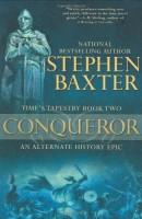 Conqueror by Stephen Baxter