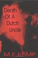 Death of a Dutch Uncle by M. E. Kemp