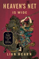 Heaven's Net Is Wide: The First Tale of the Otori by Lian Hearn