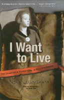 I Want to Live  by Nina Lugovskaya (transl. Andrew Bromfield)