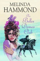 The Belles Dames Club by Melinda Hammond