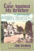 The Case Against My Brother by Libby Sternberg