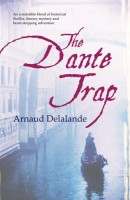 The Dante Trap by Arnaud Delandande