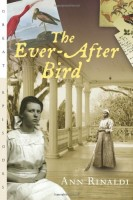 The Ever After Bird by Ann Rinaldi