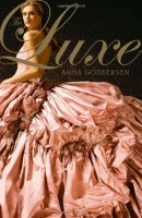 The Luxe by anna Godberson