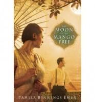 The Moon in the Mango Tree  by Pamela Binnings Ewen