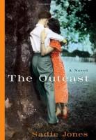 The Outcast  by Sadie Jones