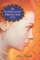 The Redheaded Princess  by Ann Rinaldi