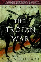 The Trojan War : A New History  by Barry Strauss