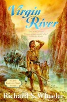Virgin River  by Richard S. Wheeler