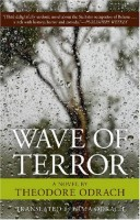 Wave of Terror by Theodore Odrach (trans. Erma Odrach)