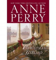 A Christmas Garland by Anne Perry