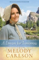 A Dream for Tomorrow by Melody Carlson
