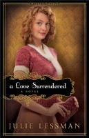 A Love Surrendered (Winds of Change, Book 3) by Julie Lessman